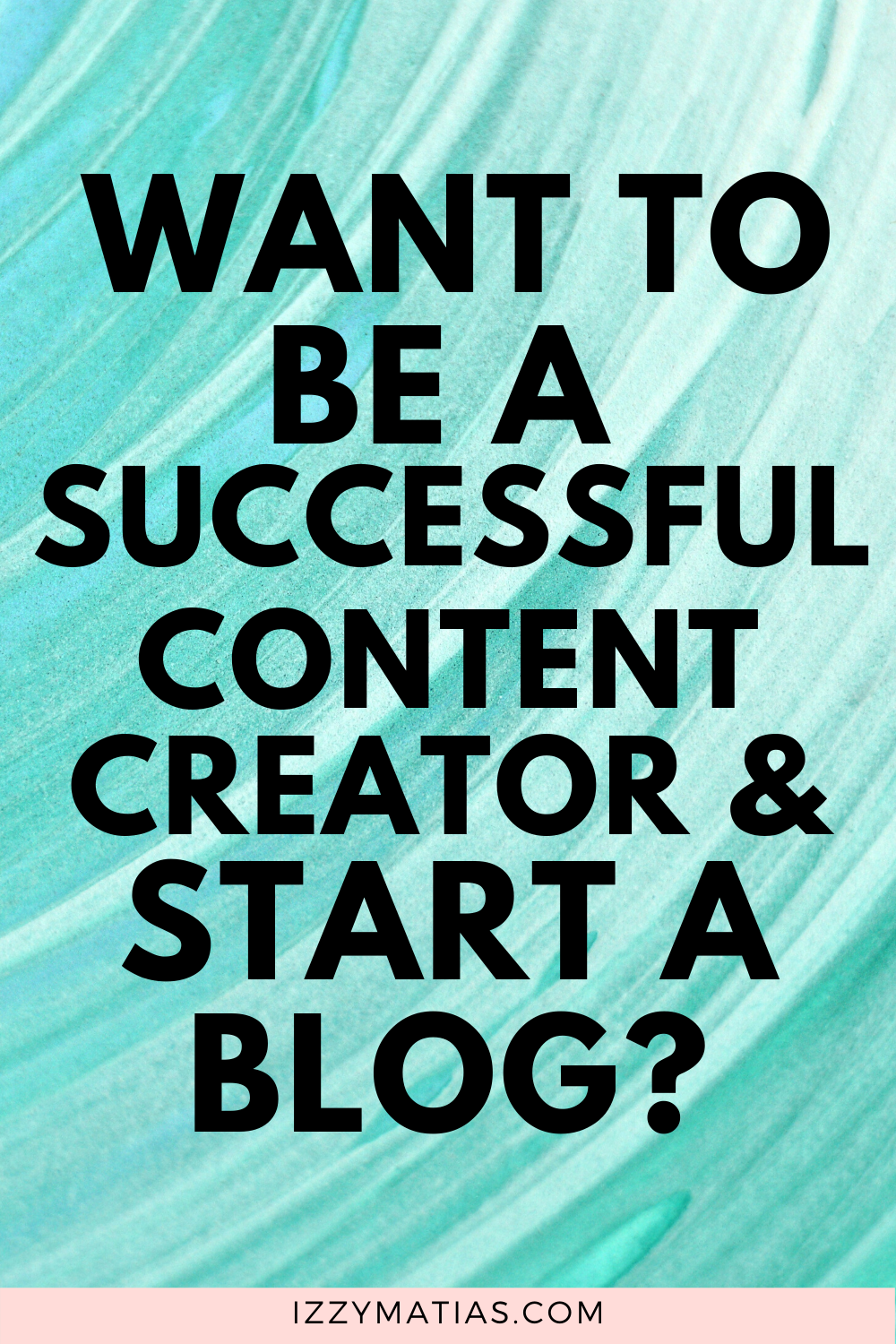 successful content creator and start a blog