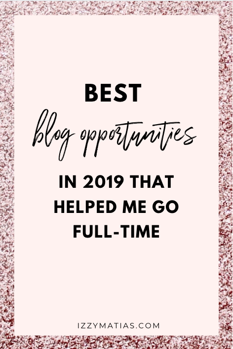 best blog opportunities in 2019 izzy matias
