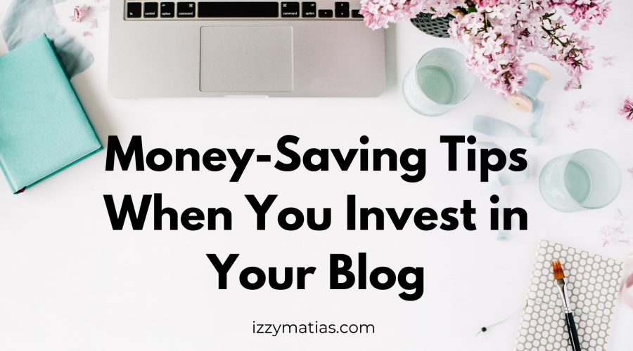Learn these money-saving tips when you invest in your blog. Find out how to save money when you purchase blogging tools and resources. #moneysavingtips #bloggingtips #bloggingtools #savemoney