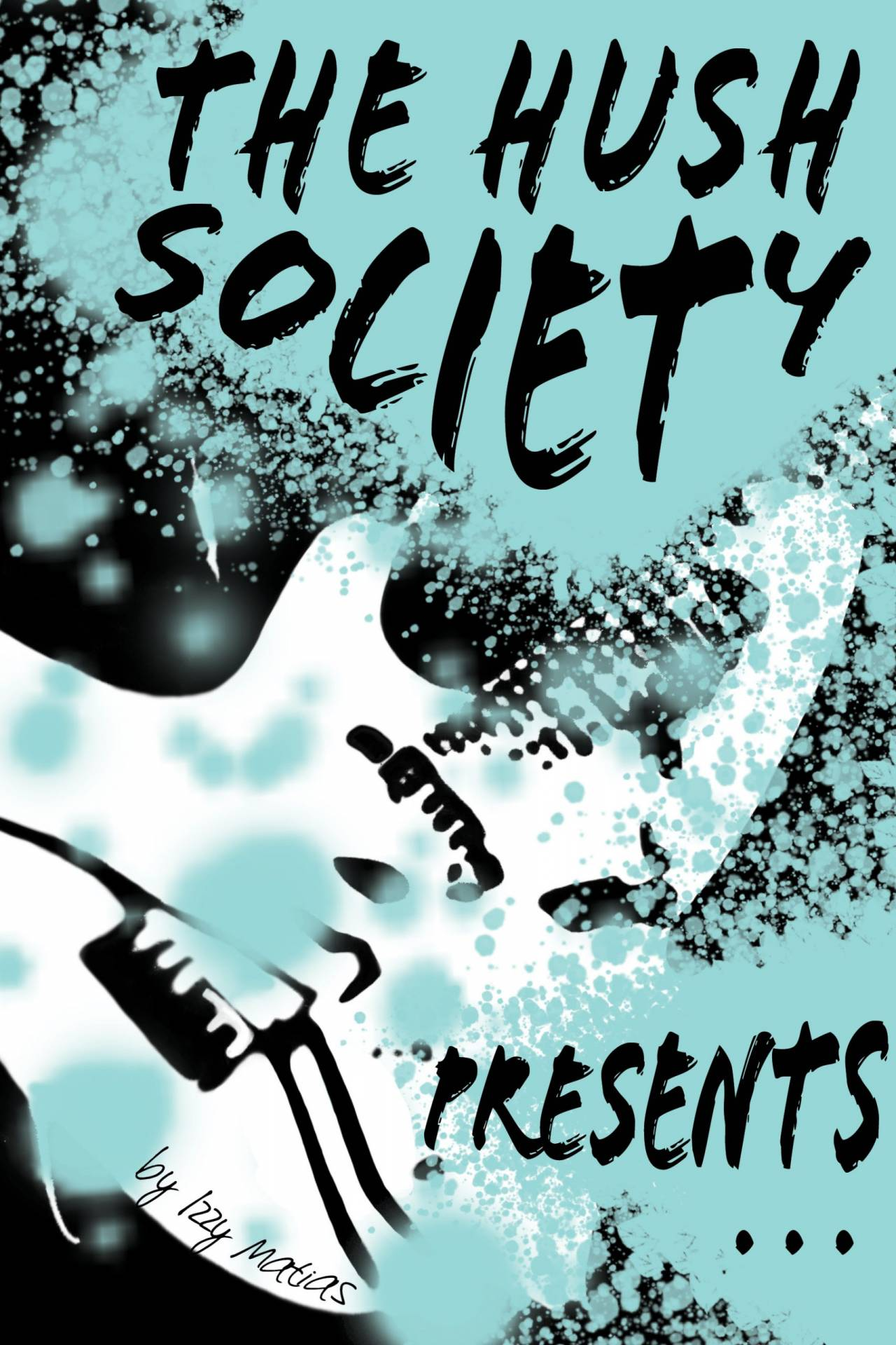 the hush society presents by izzy matias book cover
